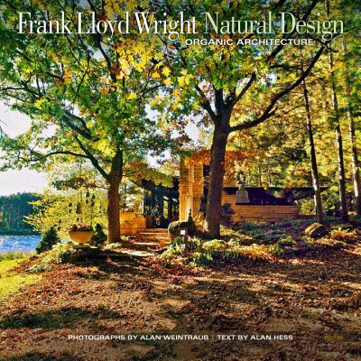 Frank Lloyd Wright By Weintraub, Alan (PHT)/ Hess, Alan